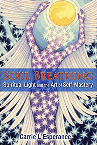Amazon fr - Soul Breathing: Spiritual Light and the Art of