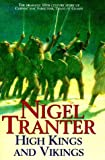 High Kings and Vikings, Nigel Tranter, 0340696680