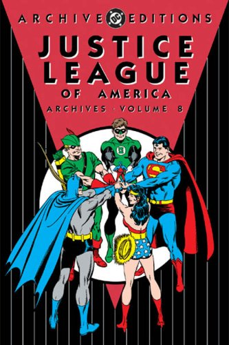 Justice League of America - Archives, Volume 8 (Archive Editions (Graphic Novels))