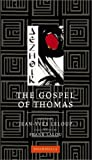 The Gospel of Thomas, Jean-Yves Leloup, 1590300424