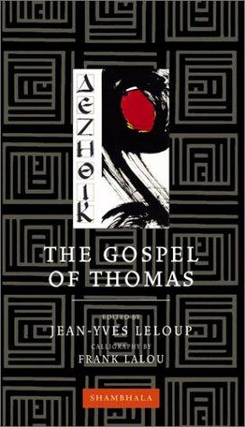 The Gospel of Thomas (Shambhala Calligraphy)