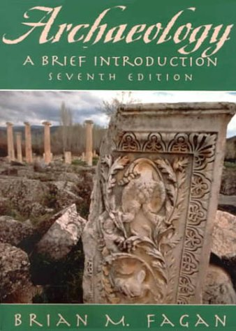 Archaeology: A Brief Introduction (7th Edition)