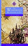 img - for The Wondrous Wizdom of Oz: A Spiritual Odyssey book / textbook / text book