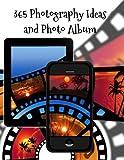 365fotografía Ideas y álbum de fotos: Una foto cada día de el año para mejorar su conocimientos de fotografía