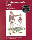 Black Letter on Environmental Law, Gaba, Jeffrey M., 0314260552