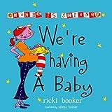 We're Having A Baby: Change Is Strange