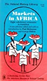 img - for Markets in Africa Eight (8) Subsistence Economies in Transition A New Selection - Natural History Library book / textbook / text book