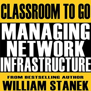 Managing Network Infrastructure Classroom-To-Go Audiobook