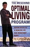 The Meschino Optimal Living Program, James Meschino, 0470834870