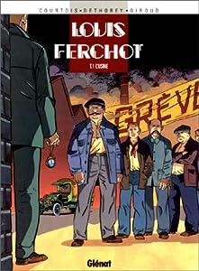 """Afficher """"Louis Ferchot n° 1<br /> L'usine"""""""