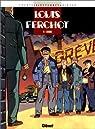 Louis Ferchot, tome 1 : L'usine par Giroud