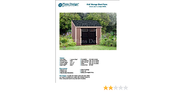 Lean To Roof Style Design # D0608L Material List and Step By Step Included 6 x 8 Deluxe Shed Plans
