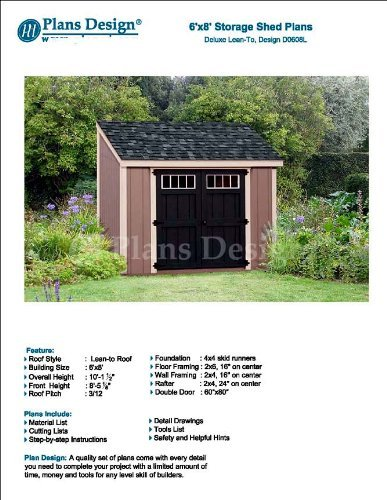 6 X 8 Deluxe Shed Plans Lean To Roof Style Design