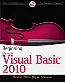 Beginning Visual Basic 2010, Thearon Willis and Bryan Newsome, 0470502223