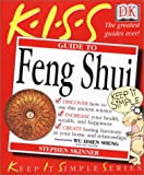 KISS Guide to Feng Shui (Keep It Simple Series)