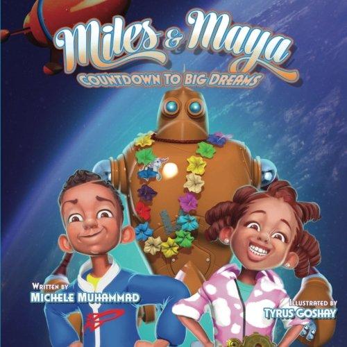 Miles and Maya's Countdown to Big Dreams: Countdown to Big Dreams (Ready to Soar!) (Volume 1)