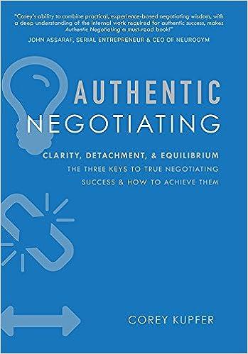 Authentic Negotiating: Clarity, Detachment, & Equilibrium the Three
