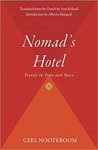 Book Nomad's Hotel: Travels in Time and Space