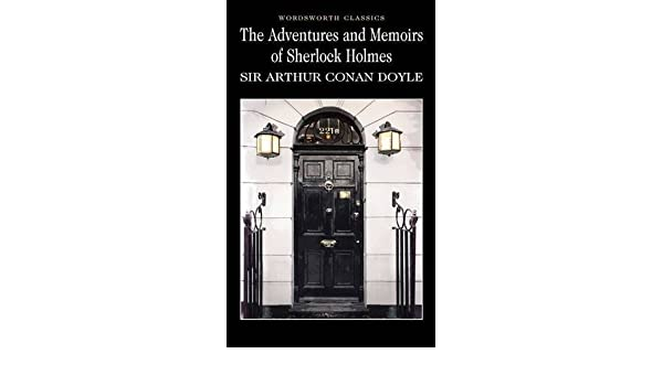 Image result for adventures memoirs of sherlock holmes by arthur conan doyle