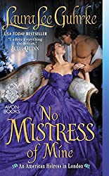 No Mistress of Mine: An American Heiress in London