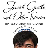 Jewish Gentle and Other Stories of Gay - Jewish Living