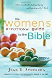 The Women's Devotional Guide to the Bible: A One-Year Plan for Studying, Praying, and Responding to God's Word