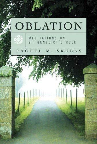 Download Oblation: Meditations on St. Benedict's Rule pdf epub