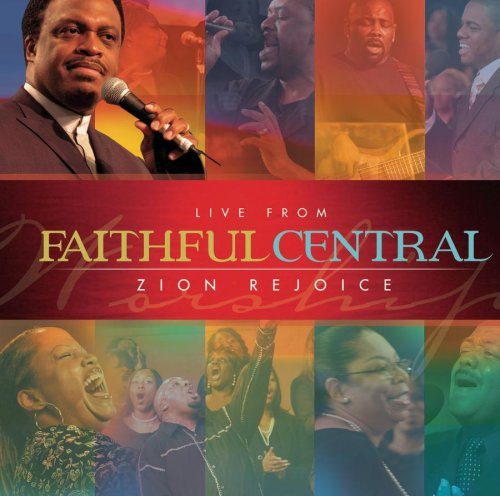 Live From Faithful Central: Zion Rejoice by Sony