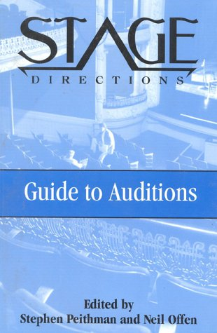 Stage Directions Guide to Auditions (Heinemann's Stage Directions Series)