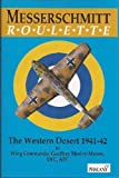 img - for Messerschmitt Roulette: The Western Desert 1941-42 1st edition by Morley-Mower, Geoffrey (1993) Hardcover book / textbook / text book