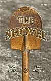 The Shovel, Baker Fore and Tom Massey, 1934759341
