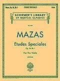 Etudes Speciales, Op. 36 - Book 1: Schirmer Library of Classics Volume 1885 Viola Method