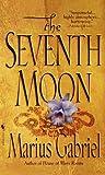 The Seventh Moon, Marius Gabriel, 0553572318