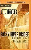 img - for Rocky River Bridge: A District 89 Prequel (A Grower's War) book / textbook / text book