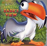 img - for Zazu's View: Disney's the Lion King (Golden Books) book / textbook / text book