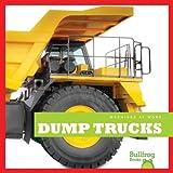 Dump Trucks (Bullfrog Books: Machines at Work)