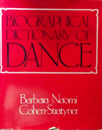 Biographical Dictionary of Dance