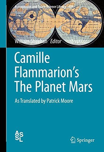 Camille Flammarion's The Planet Mars (Astrophysics and Space Science Library) (2014-11-11)