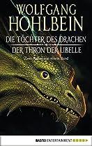 DIE TÖCHTER DES DRACHEN/DER THRON DER LIBELLE: ZWEI ROMANE IN EINEM BAND. (GERMAN EDITION)