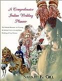 A Comprehensive Indian Wedding Planner: 1