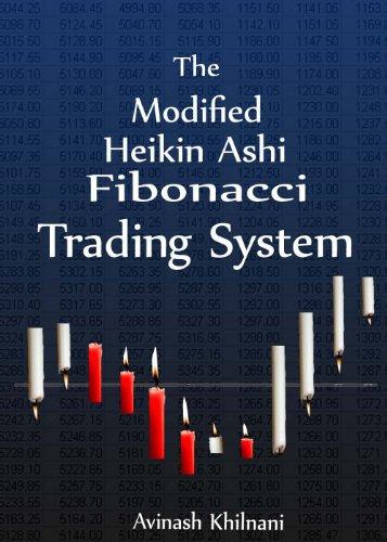 The Modified Heikin Ashi Fibonacci Trading System (English Edition)