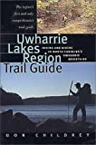 Uwharrie Lakes Region Trail Guide: Hiking and Biking in North Carolina s Uwharrie Region