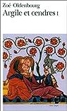 Argile et cendres, tome 1 par Oldenbourg