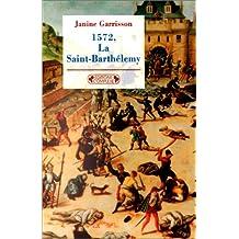 1572: la Saint-Barthélemy