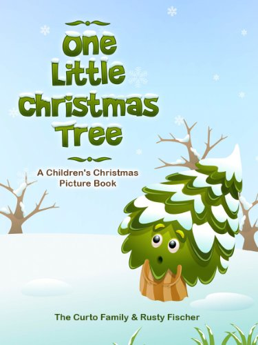 One Little Christmas Tree: A Children's Christmas Picture Book ...