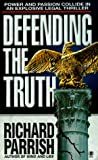 img - for Defending the Truth book / textbook / text book