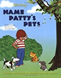 Name Patty's Pets, Dick Punnett, 0965721159