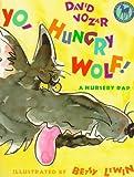 Yo-Hungry Wolf!, David Vozar, 0440409535