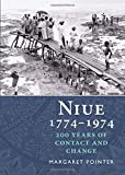 img - for Niue 1774 1974: 200 Years of Contact and Change book / textbook / text book