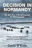 Book cover for Decision in Normandy: The Real Story of Montgomery and the Allied Campaign